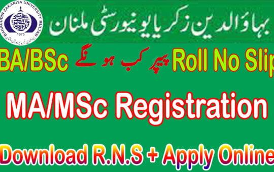 New BZU MA/MSc Registration and BA/BSc exams 2021