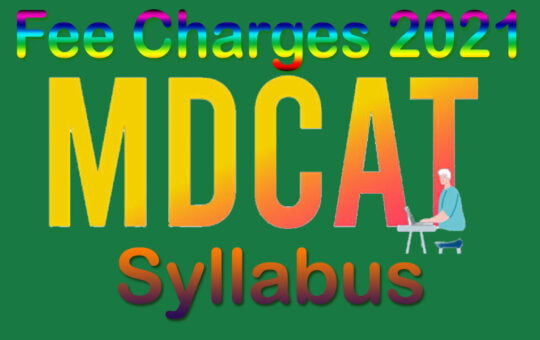 National MDCAT New Syllabus and Charges 2021