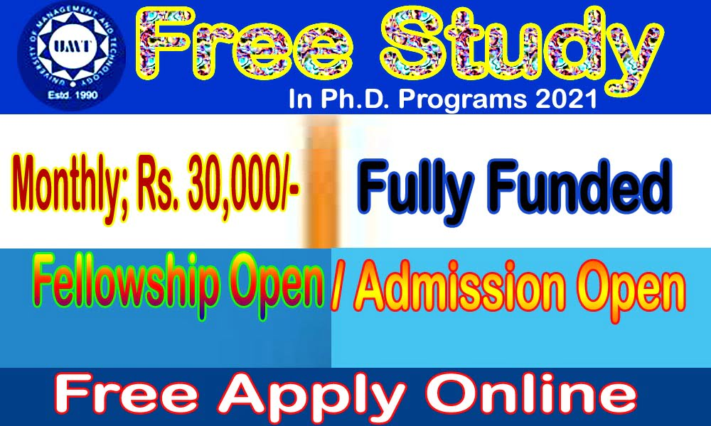 Free Study (Fully Funded) UMT Fellowship for Ph.D. 2021
