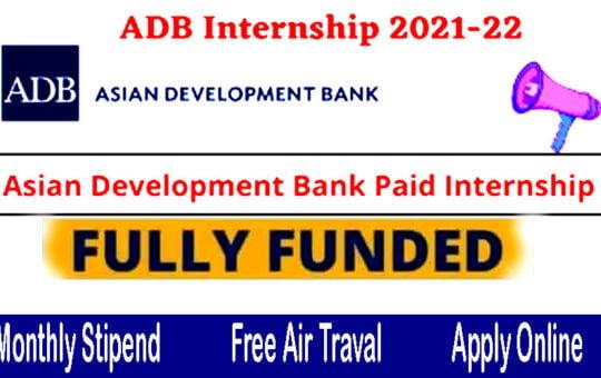 Fully Funded Asian development bank Internship 2021